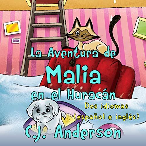 La Aventura de Malia en el Huracán [Malia's Hurricane Adventure] audiobook cover art