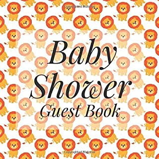 Baby Shower Guest Book: Cute Lions Safari Jungle African Animal Theme - Gender Reveal Boy Girl Signing Sign In Guestbook, Welcome New Baby with Gift ... Prediction, Advice Wishes, Photo Milestones