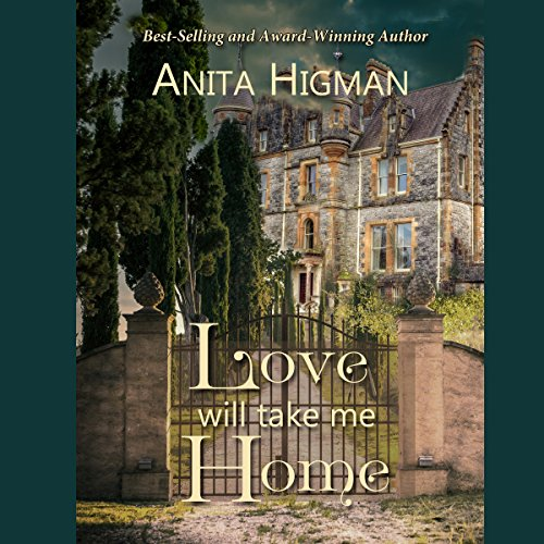 Love Will Take Me Home audiobook cover art