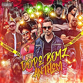 Dope Boyz Anthem
