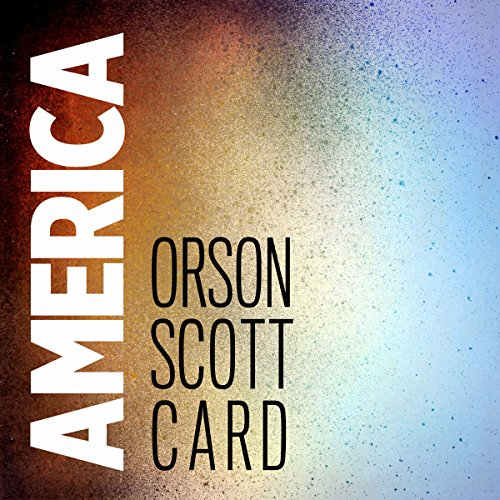 America                   By:                                                                                                                                 Orson Scott Card                               Narrated by:                                                                                                                                 Stephen Hoye,                                                                                        Gabrielle De Cuir,                                                                                        Stefan Rudnicki                      Length: 1 hr and 15 mins     Not rated yet     Overall 0.0