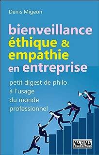 Bienveillance, éthique et empathie en entreprise : Petit digest de philo à l'usage du monde professionnel