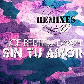 Sin Tu Amor (feat. Dago H.) [The Remixes]