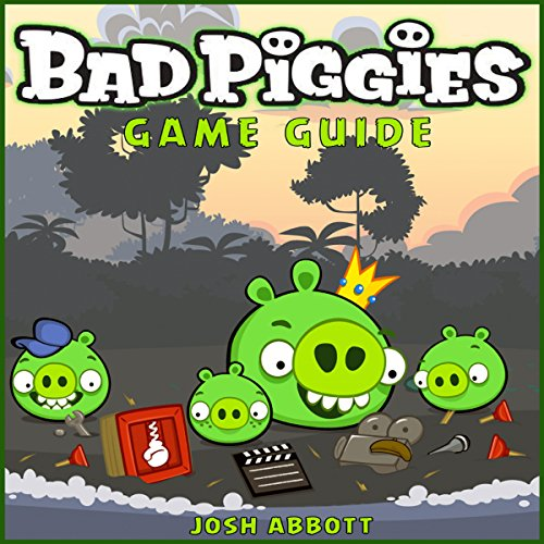 Bad Piggies Game Guide audiobook cover art