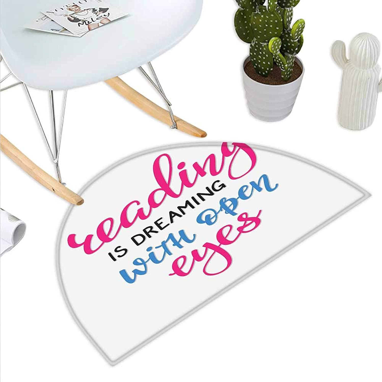Book Semicircle Doormat Reading is Dreaming with Open Eyes Quotation Print on White Background Halfmoon doormats H 27.5  xD 41.3  Azure bluee Magenta Black