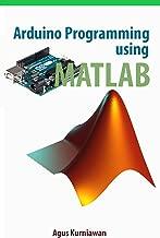 Arduino Programming using MATLAB (English Edition