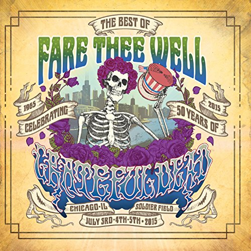 Grateful Dead - Fare Thee Well Best Of