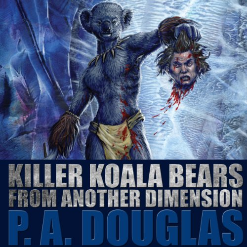 Killer Koala Bears from Another Dimension cover art
