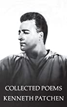 Best the collected poems of kenneth patchen Reviews