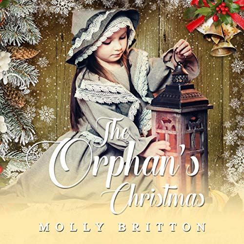 The Orphan's Christmas Audiobook By Molly Britton cover art