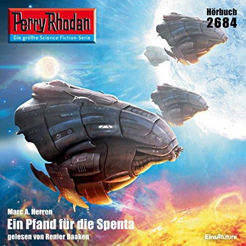 Ein Pfand für die Spenta (Perry Rhodan 2684) Titelbild