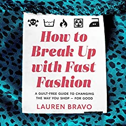 How to Break up with Fast Fashion by Lauren Bravo book cover