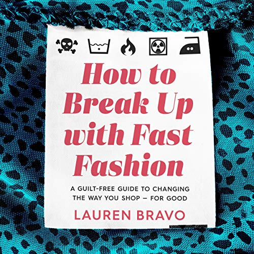 How to Break Up with Fast Fashion cover art