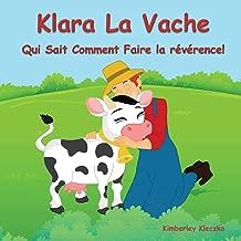 Klara La Vache Qui Sait Comment Faire La Reverence!