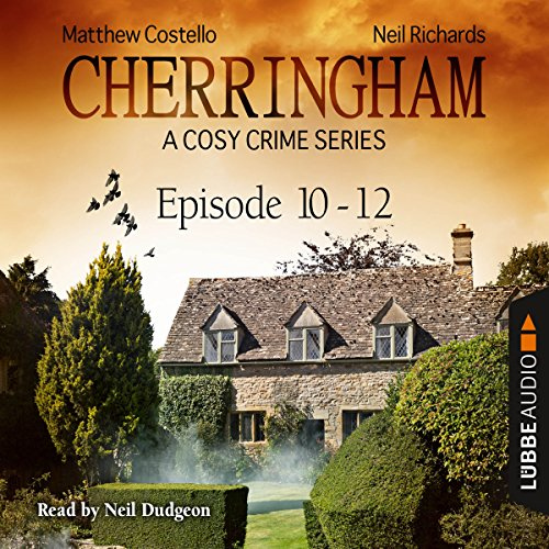 Cherringham - A Cosy Crime Series Compilation (Cherringham 10 - 12) audiobook cover art