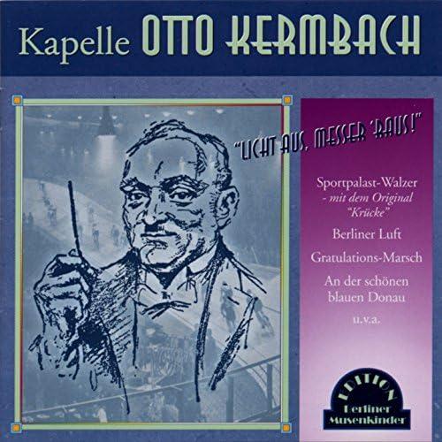 Kapelle Otto Kermbach