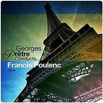 Georges Pretre Conducts... Francis Poulenc: Gloria
