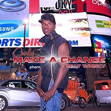 Make a Change (feat. Whiskey) - Single