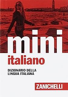 Il mini di italiano. Dizionario della lingua italiana