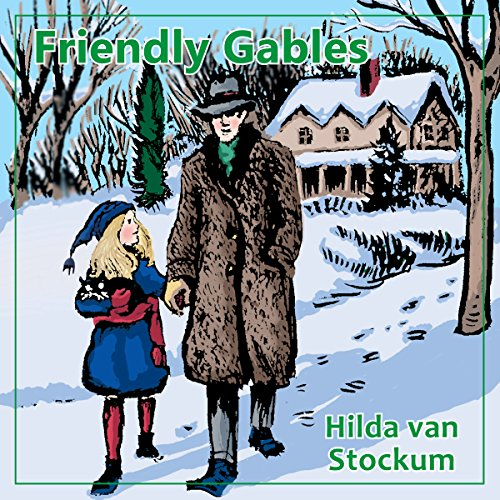 Friendly Gables audiobook cover art