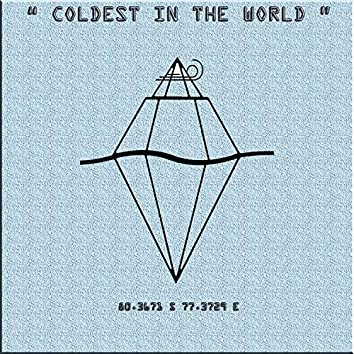 Coldest in the World