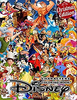 Christmas Edition Characters Coloring Book: Ideal For Kids And Adults To Inspire Creativity And Relaxation With 50+ Coloring Pages Of Cinderella, ... Elsa, Simba, Tarzan, Mermaid... Vol 2