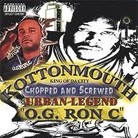 Urban Legend O.G Ron C. (Chopped and Screwed)