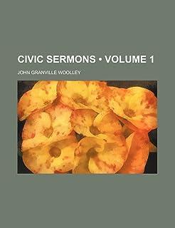 Civic Sermons (Volume 1)