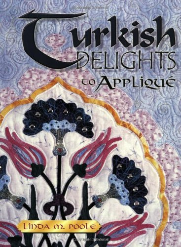 Turkish Delights to Applique