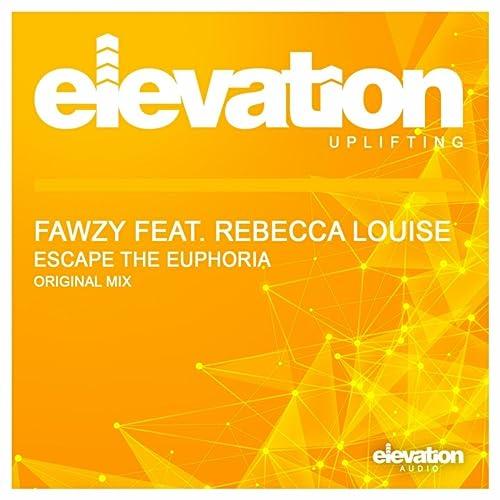 Amazon.com: Escape The Euphoria (Original Mix): FAWZY Feat ...
