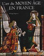 L'art du Moyen-âge en France de PLAGNIEUX-P