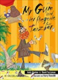 Mr Gum und der fliegende Tanzbär (Mr. Gum 5) (German Edition)