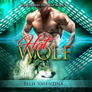 The HOT Wolf     Werewolves on HEAT, Book 1              By:                                                                                                                                 Ellie Valentina                               Narrated by:                                                                                                                                 Meghan Kelly                      Length: 5 hrs and 33 mins     47 ratings     Overall 4.0