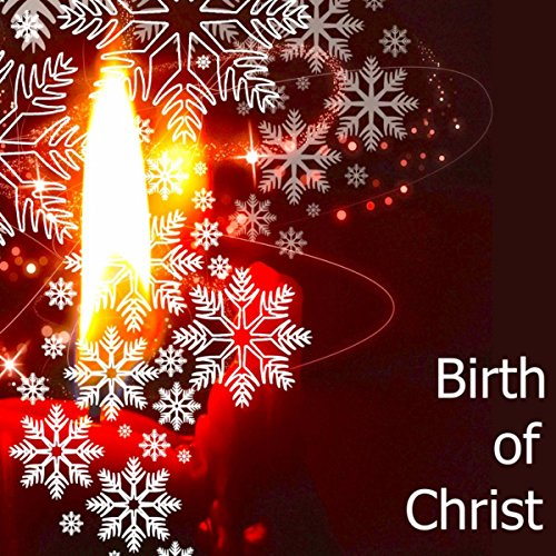 Birth of Christ – Relaxing Calming Christian Music to Celebrate the Rebirth of Jesus