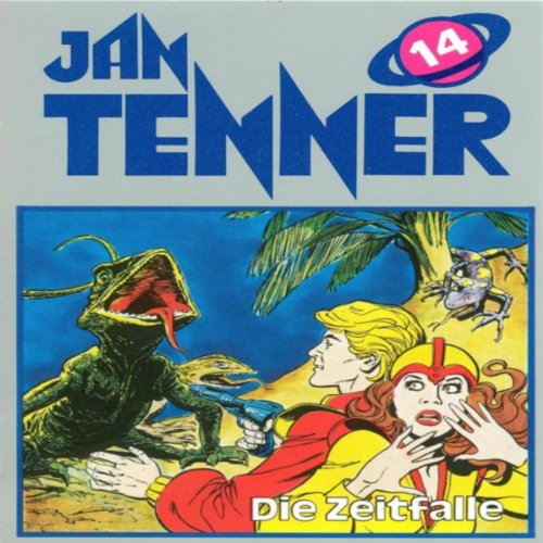 Die Zeitfalle (Jan Tenner Classics 14) audiobook cover art