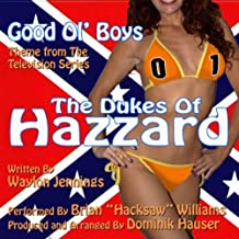 The Dukes Of Hazzard: Good Ol' Boys - Theme from the TV Series (Waylon Jennings) (feat. Brian