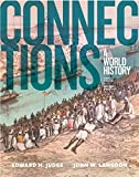 Connections: A World History, Volume 2 (3rd Edition)