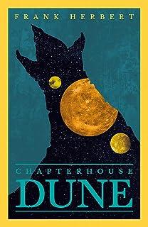 Chapter House Dune: The Sixth Dune Novel: 6