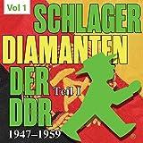 Schlager Diamanten der DDR, Vol. 1