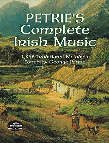 Compare Textbook Prices for Petrie's Complete Irish Music: 1,582 Traditional Melodies Dover Song Collections  ISBN 9780486430805 by Petrie, George