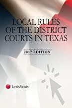 Local Rules of the District Courts in Texas, 2017 Edition