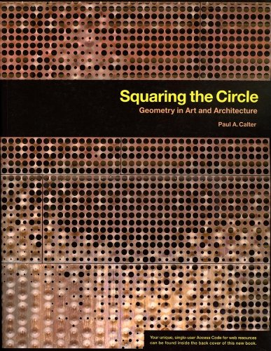 Compare Textbook Prices for Squaring the Circle: Geometry in Art and Architecture 1 Edition ISBN 9780470412121 by Calter, Paul A.