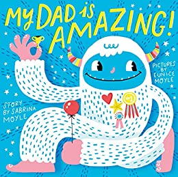 My Dad Is Amazing (A Hello!Lucky Book) by [Hello!Lucky,]