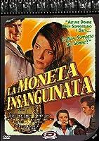 La Moneta Insanguinata [Italian Edition]