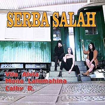 Serba Salah (feat. Mona Latumahina)