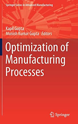 Optimization of Manufacturing Processes