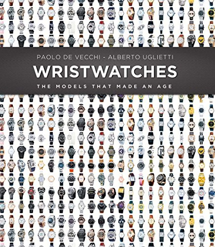 Wristwatches: The Models That Made an Age