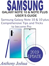 SAMSUNG GALAXY NOTE 10 AND 10+, COMPREHENSIVE  USER'S GUIDE: Tips and Tricks of Samsung Galaxy Note 10 and Note 10 plus
