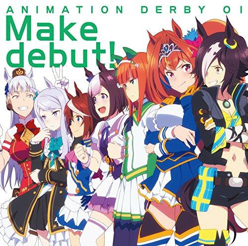 TVアニメ『ウマ娘 プリティーダービー』ANIMATION DERBY 01 Make debut!
