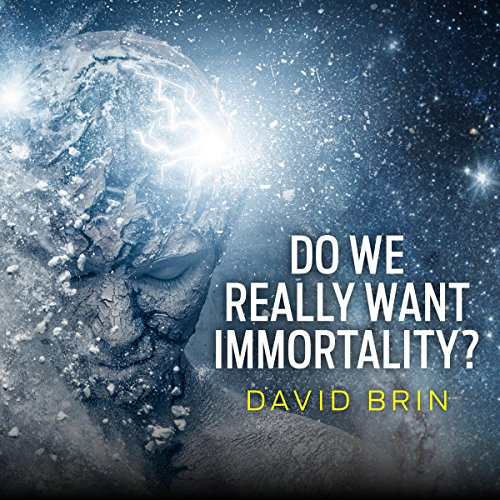 Do We Really Want Immortality? cover art